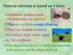 natural selection is based on 4 facts