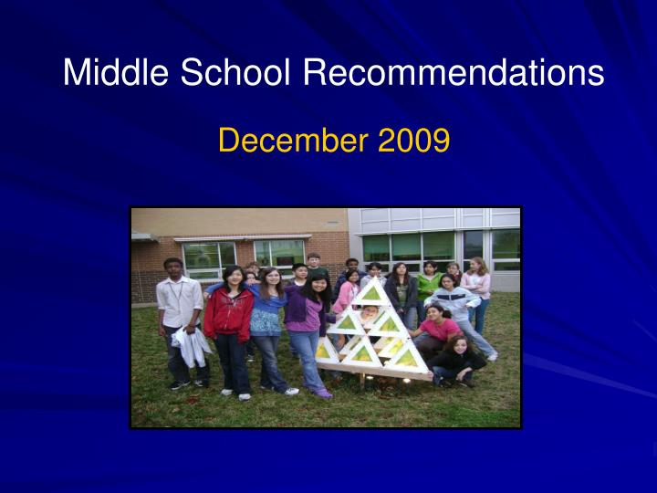 middle school recommendations december 2009 n.