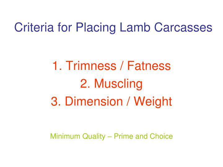 Criteria for Placing Lamb Carcasses