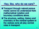 hey like why do we care