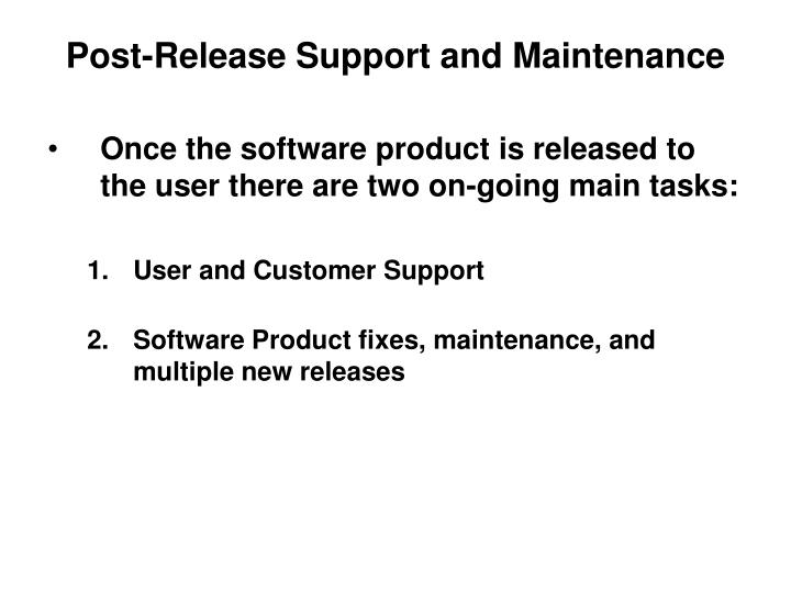 post release support and maintenance n.