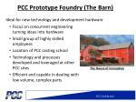 pcc prototype foundry the barn