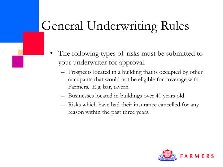 General Underwriting Rules