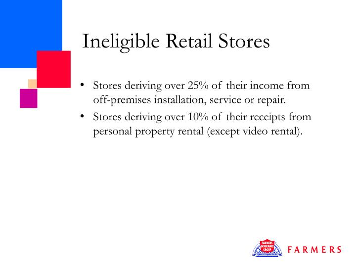 Ineligible Retail Stores