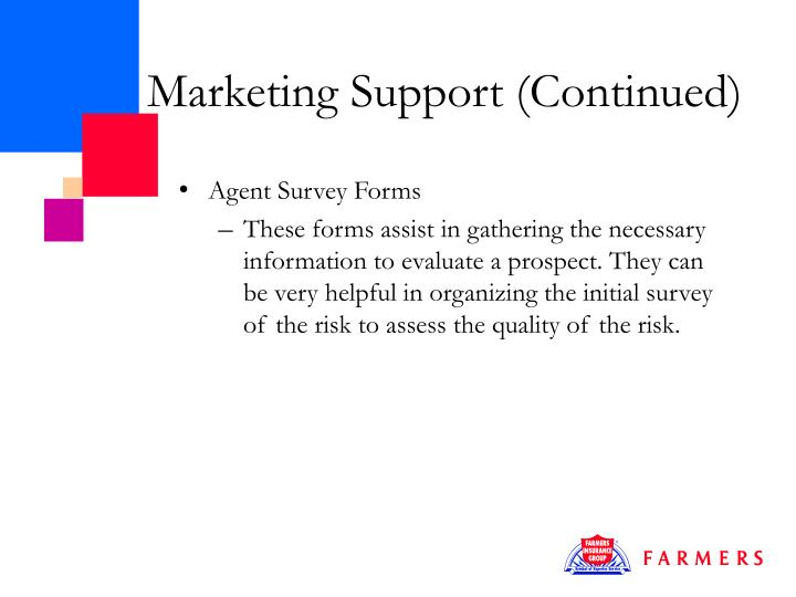 Marketing Support (Continued)