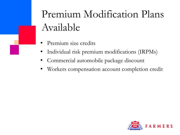 Premium Modification Plans