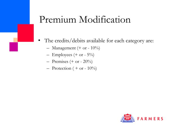 Premium Modification