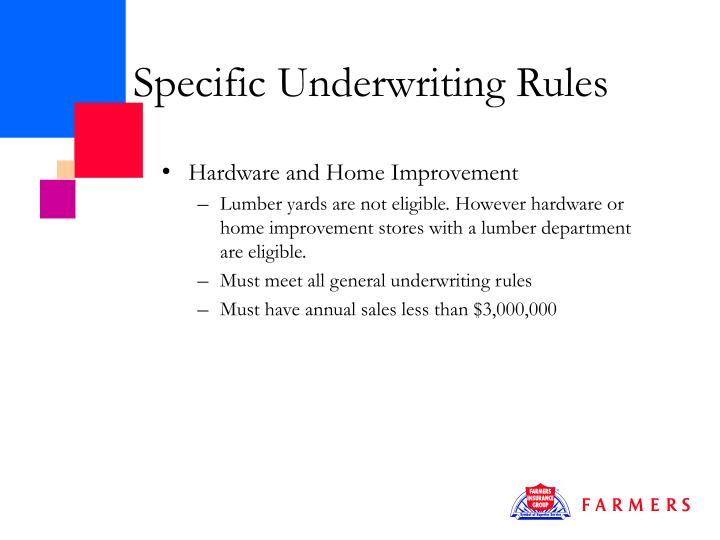 Specific Underwriting Rules