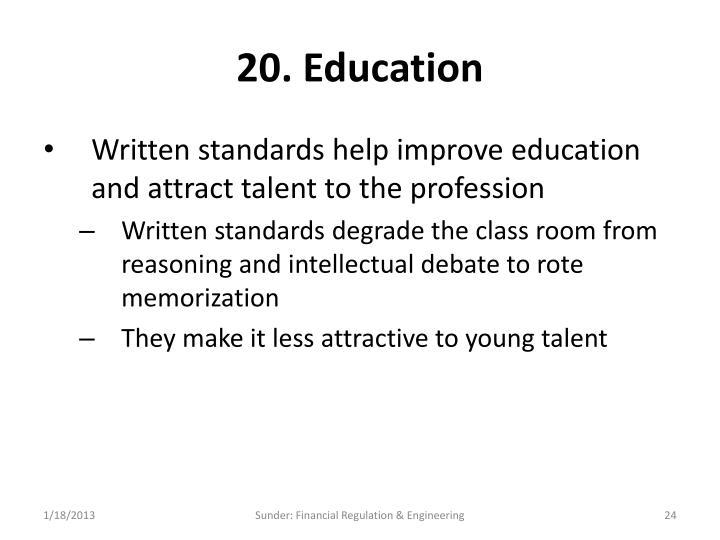 20. Education