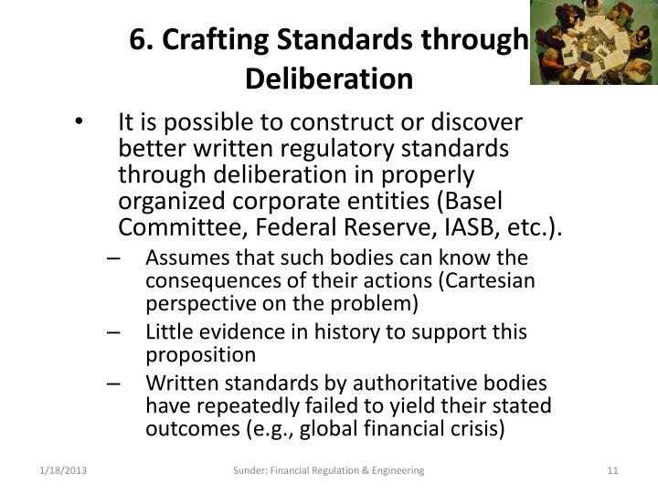 6. Crafting Standards