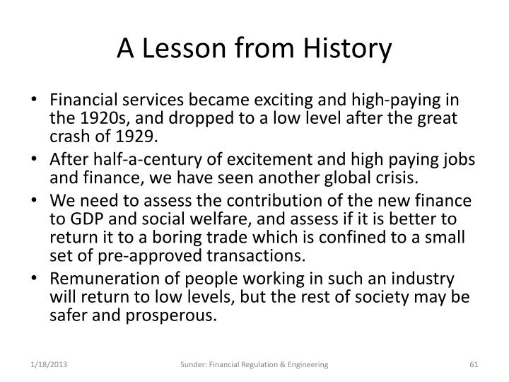 A Lesson from History