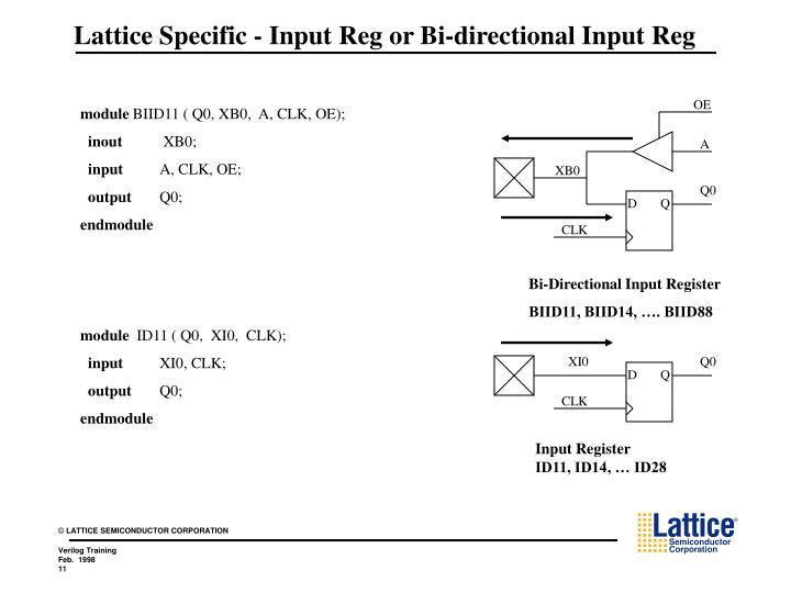 Lattice Specific - Input Reg or Bi-directional Input Reg