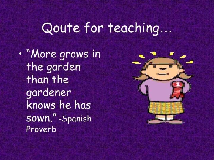 Qoute for teaching
