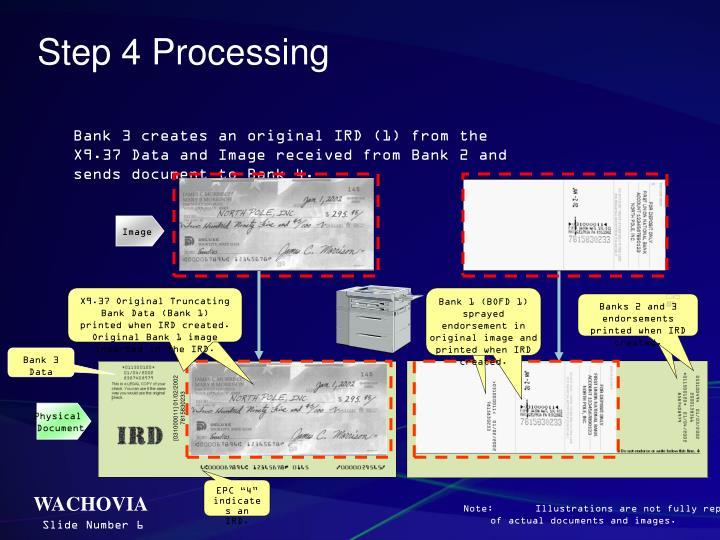 Step 4 Processing