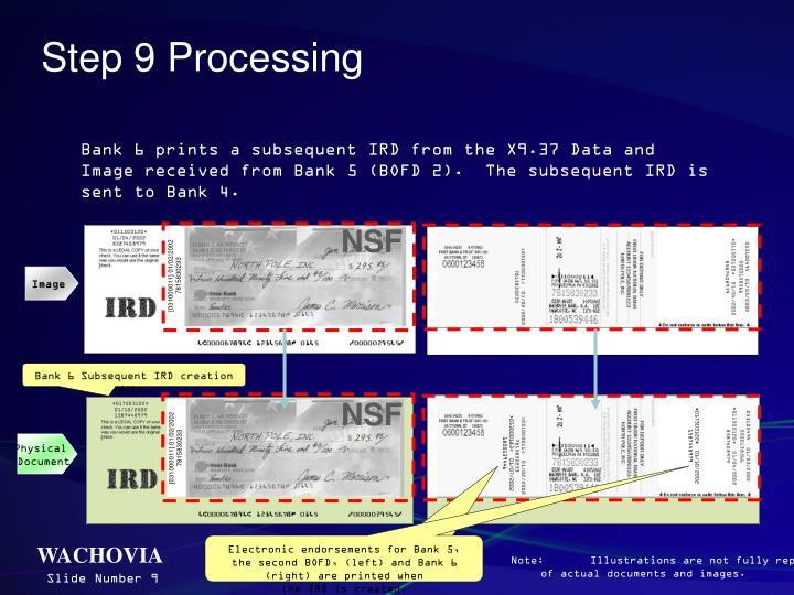 Step 9 Processing
