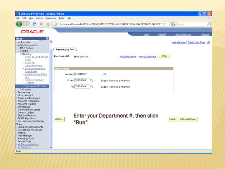 "Enter your Department #, then click ""Run"""