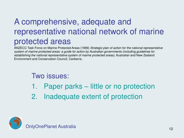 A comprehensive, adequate and representative national network of marine protected areas