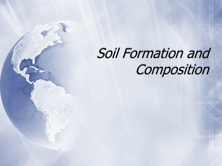 soil formation and composition n.