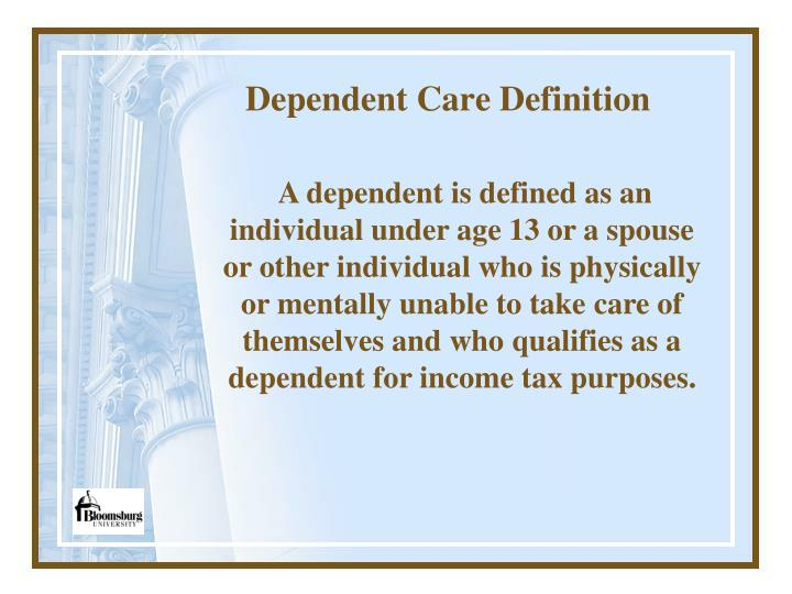 Dependent Care Definition
