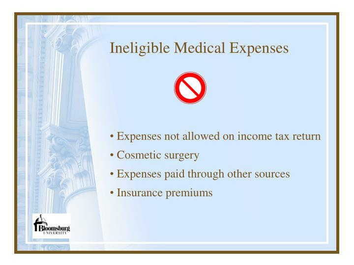 Ineligible Medical Expenses