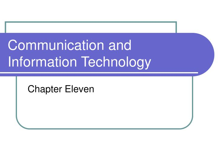 communication and information technology n.
