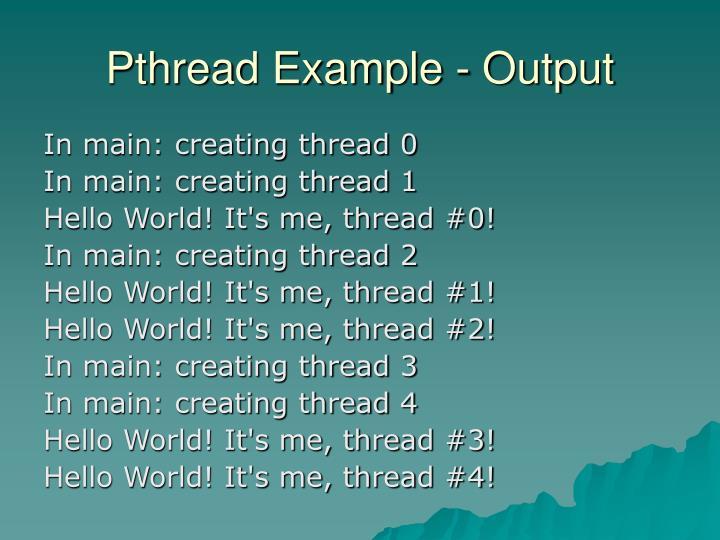 Pthread Example - Output