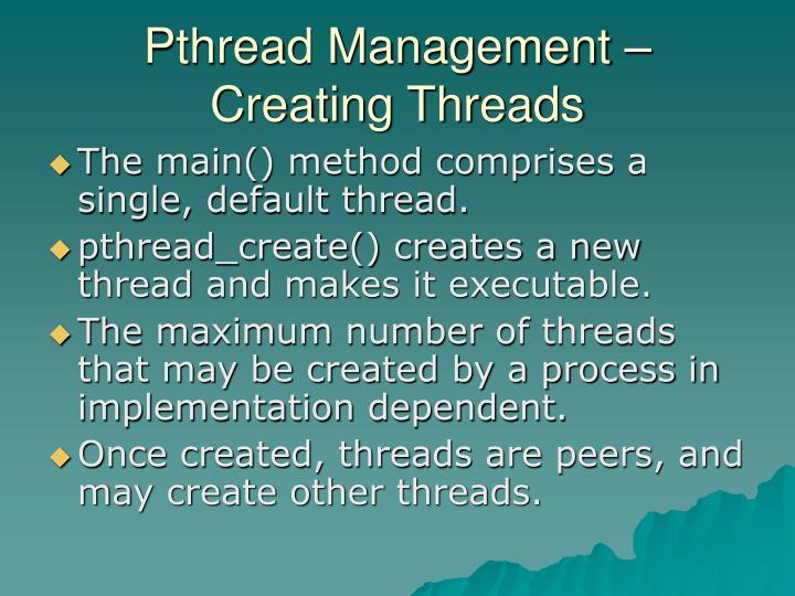 Pthread Management – Creating Threads
