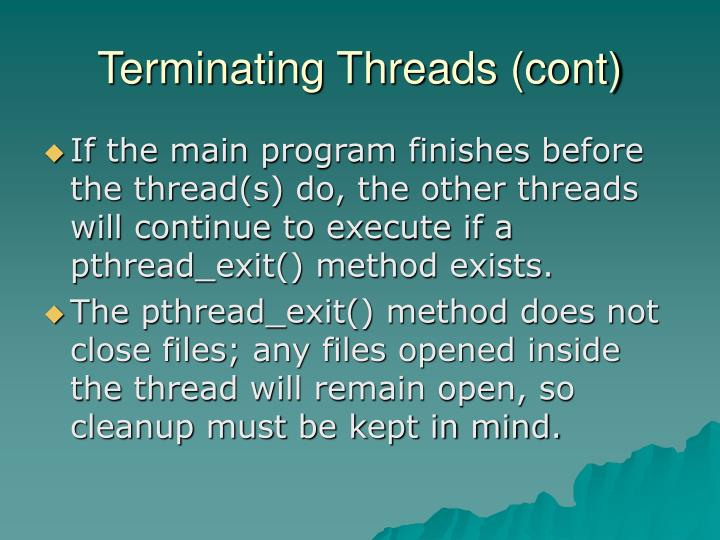Terminating Threads (cont)