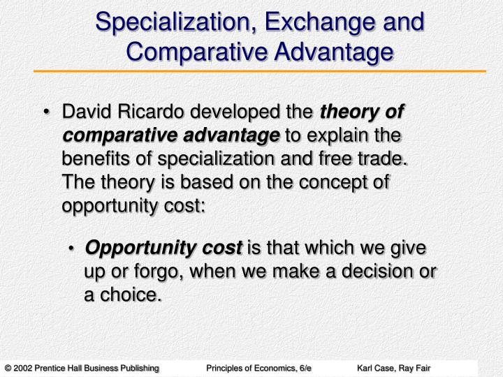 Specialization, Exchange and Comparative Advantage