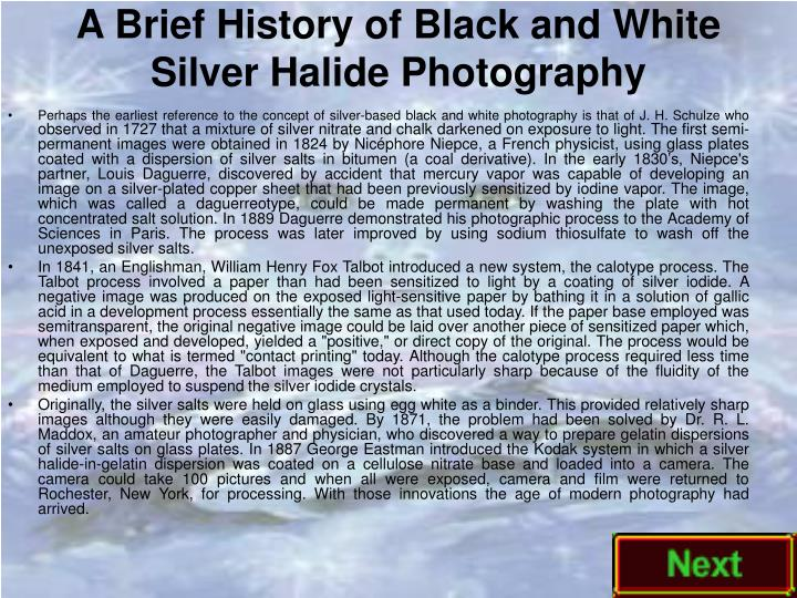 A brief history of black and white silver halide photography