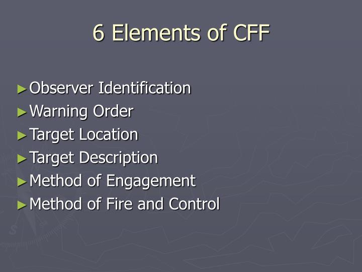 6 Elements Of Cff