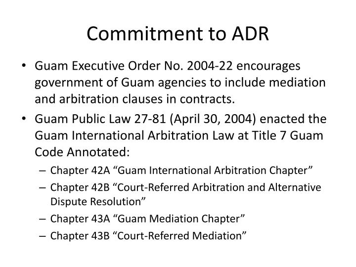 Commitment to ADR