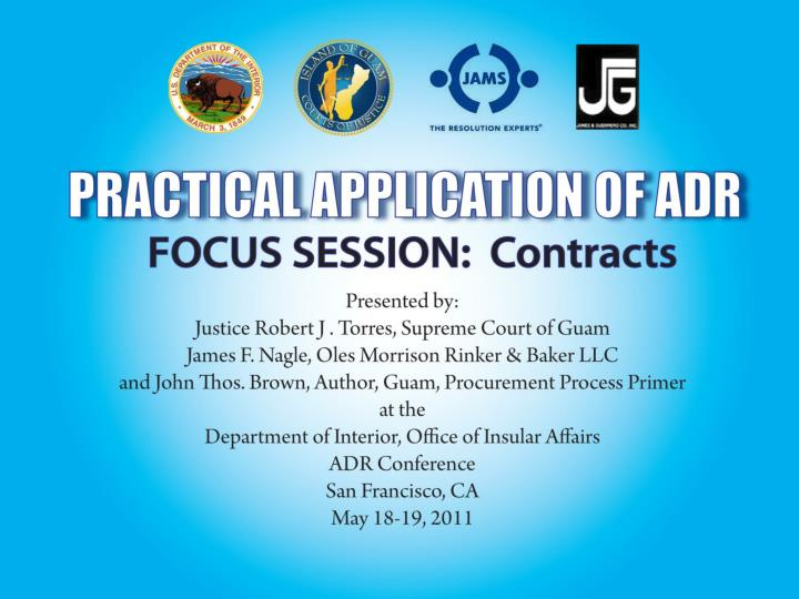 Practical application of adr focus session contracts