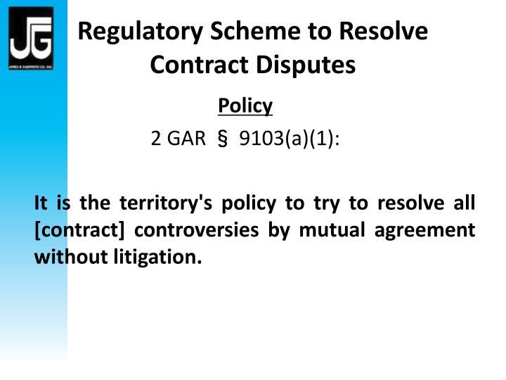 Regulatory Scheme to Resolve Contract Disputes