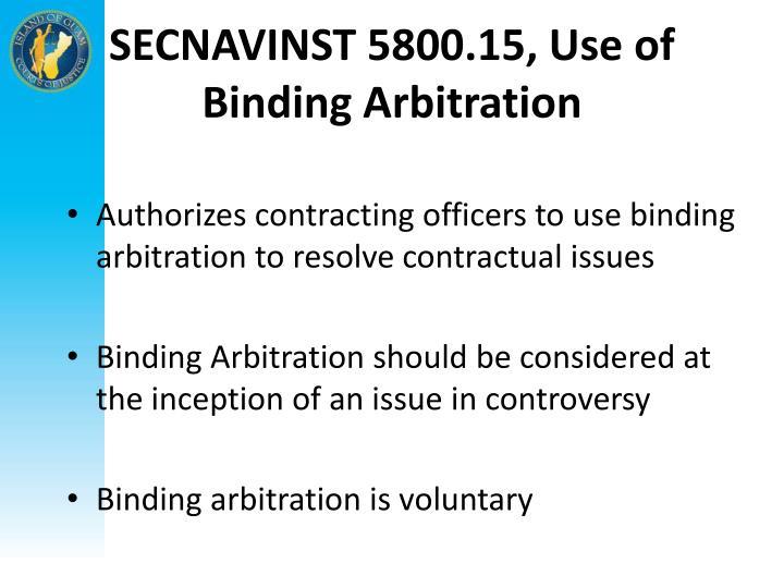 SECNAVINST 5800.15, Use of Binding Arbitration