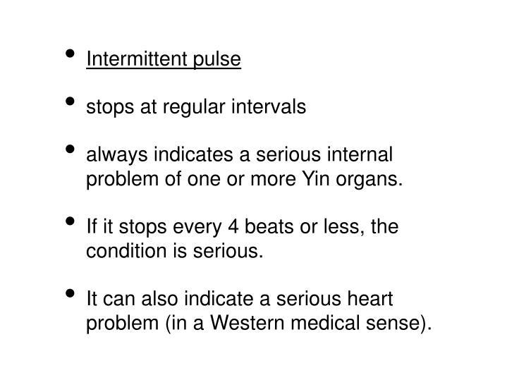 Intermittent pulse