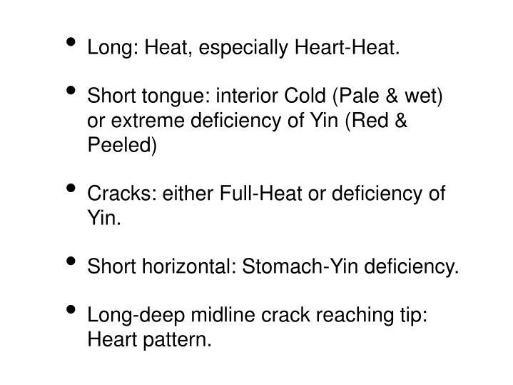 Long: Heat, especially Heart-Heat.