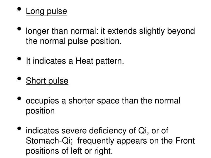 Long pulse