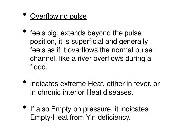 Overflowing pulse