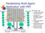 parallelizing multi agent application with mpi