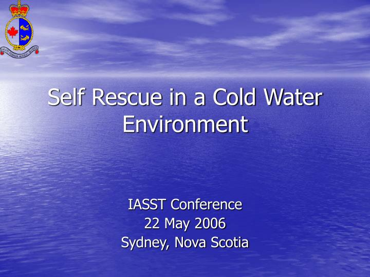 self rescue in a cold water environment n.