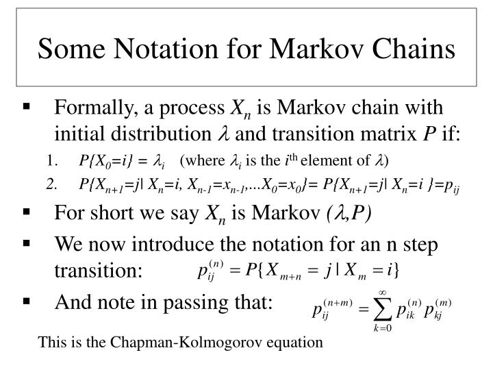 Some Notation for Markov Chains