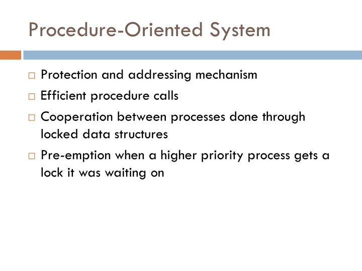 Procedure-Oriented System