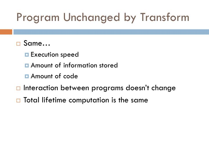 Program Unchanged by Transform