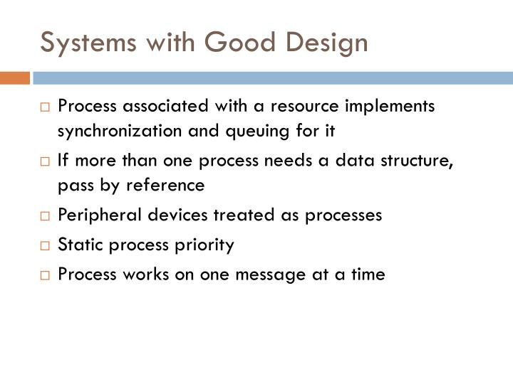 Systems with Good Design