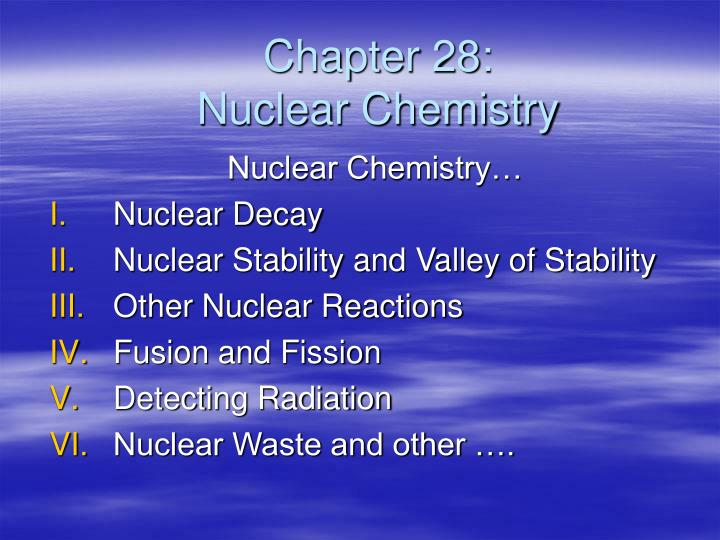 chapter 28 nuclear chemistry n.