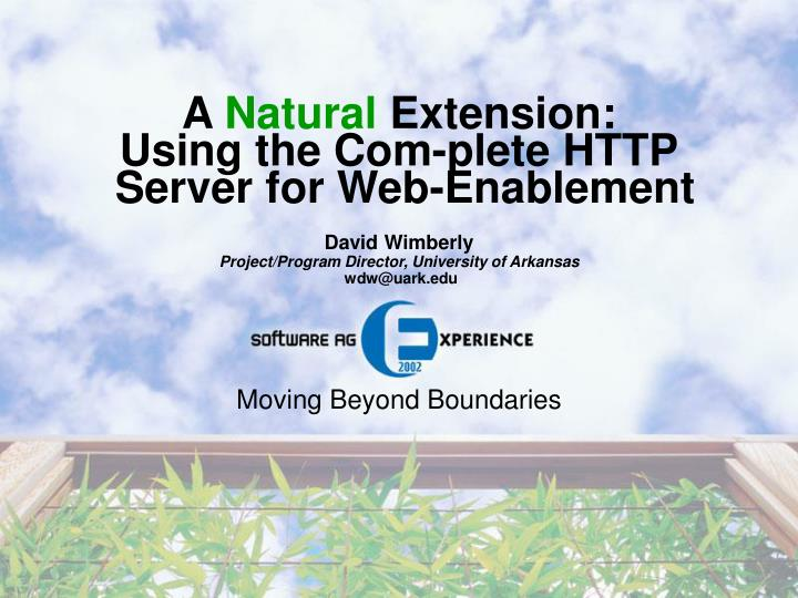 a natural extension using the com plete http server for web enablement n.