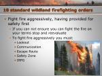 10 standard wildland firefighting orders11