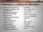 preparing for a wildland fire line gear