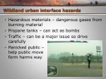 wildland urban interface hazards